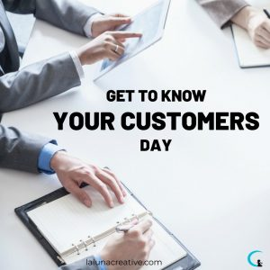 Get To Know Your Customer Day 3